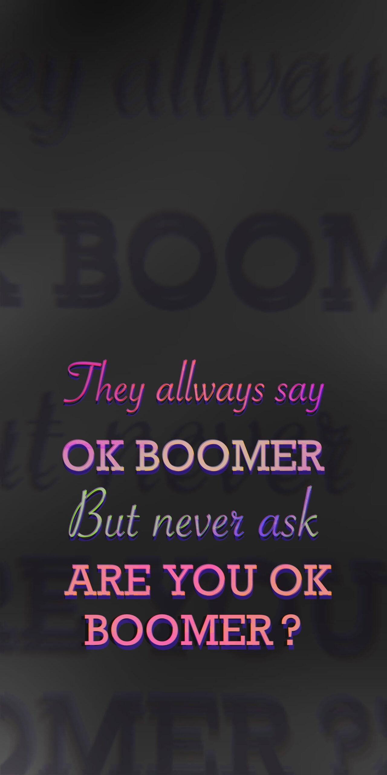 are you ok boomer black wallpaper
