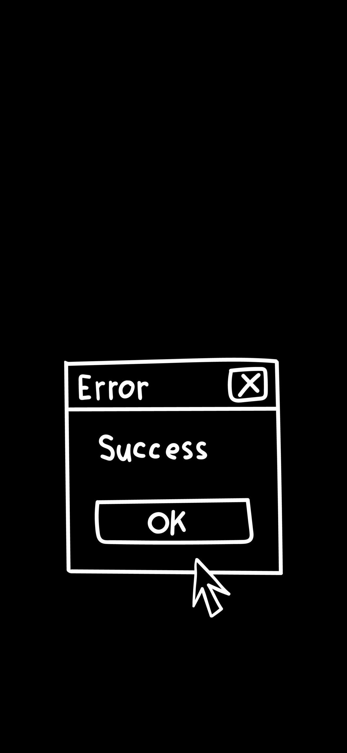 error success black wallpaper